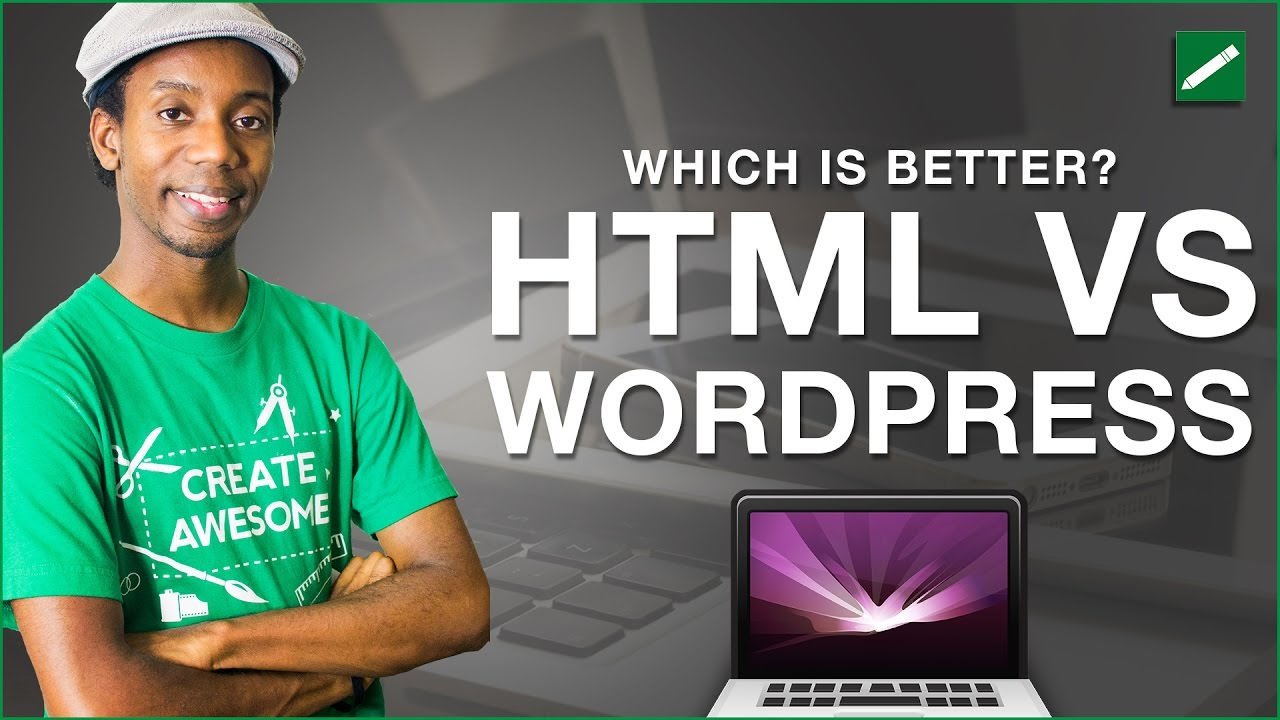Web Design HTML vs WordPress Which is Better? 2019