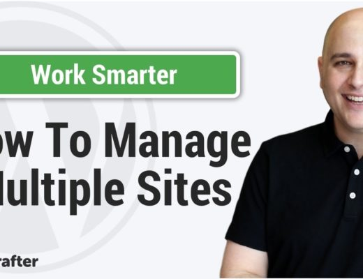 How To Manage Multiple WordPress Websites In 1 Control Panel To Stay On Top Of Everything