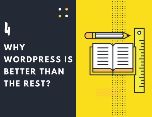 Why WordPress is better than the Rest – Content Management System (CMS)