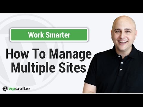 How To Manage Multiple WordPress Websites In 1 Control Panel To Stay On Top Of Everything How WordPress CMS Works