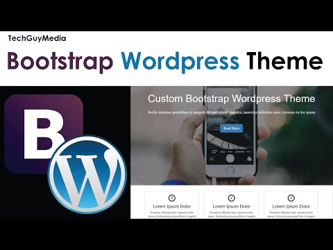 Wordpress Theme With Bootstrap [1] - Intro and HTML What Is WordPress CMS Development