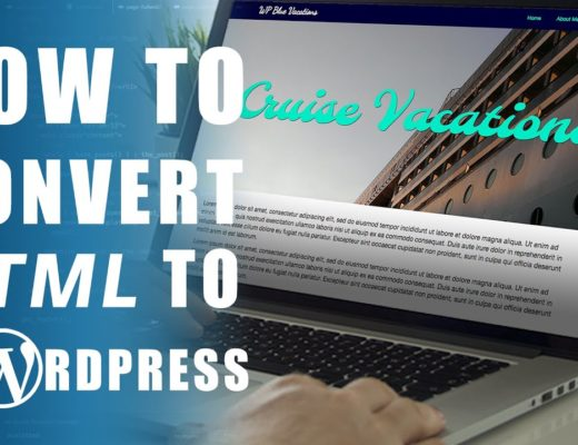 How To Convert HTML To WordPress For Beginners