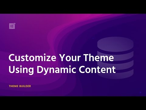 Dynamic Content - Theme Builder Tutorial How WordPress CMS Works