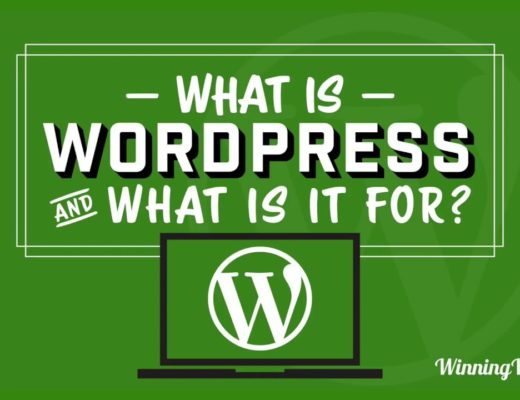 What Is WordPress – And What Is It Used For?