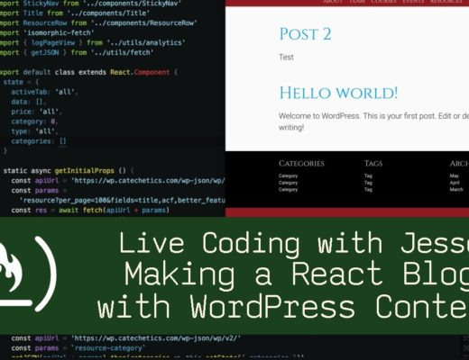 Making a React Blog with WordPress Content – Live Coding with Jesse