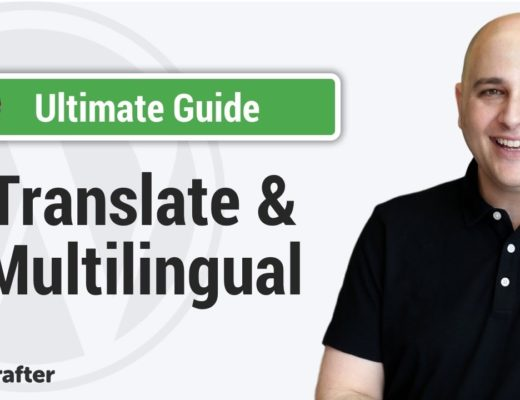 Ultimate Guide To Translate A WordPress Website And Make Multilingual