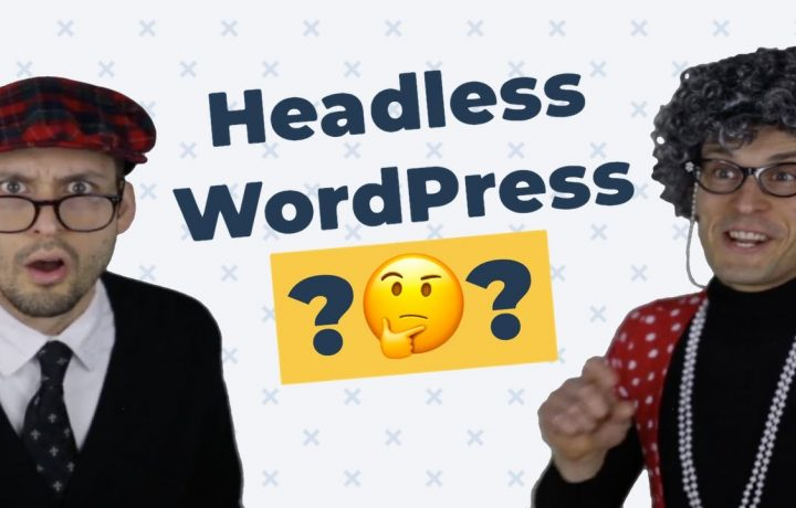 Should I use WordPress as a headless CMS? // Headless WordPress Decision Tool