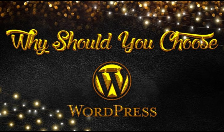 why choose wordpress CMS as the content management system for your website