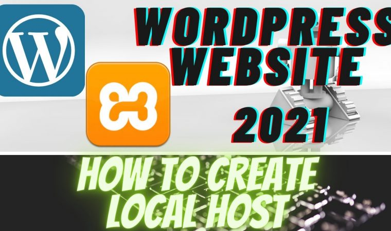 HOW TO CREATE A LOCAL HOST WORDPRESS WEBSITE|BLOG POST SITE