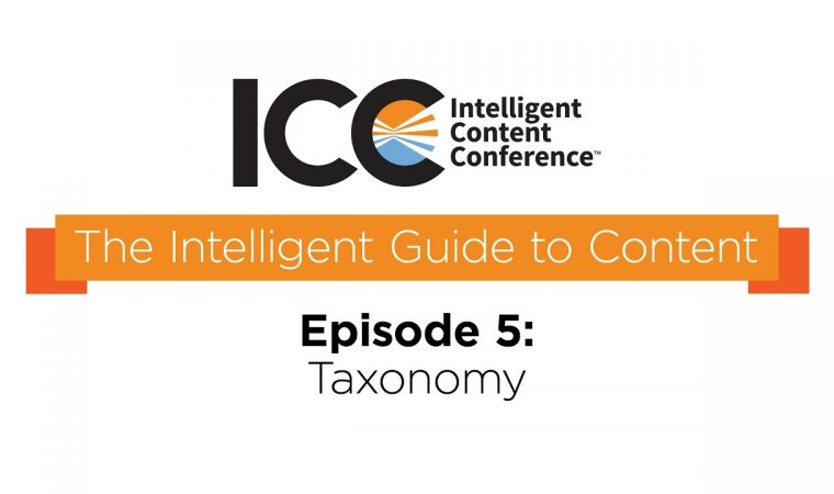 ICC Presents – The Intelligent Guide To Content Terms- Taxonomy